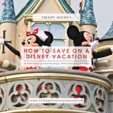 Save Money On Disney World How To Save On A Disney Vacation Disney World On A Side