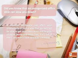 How To Keep Your Desk Organized Cleanliness Means Productivity Tips In Keeping Your Desk Organized