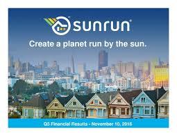 sun run sunrun 2016 q3 results earnings call slides sunrun nasdaq