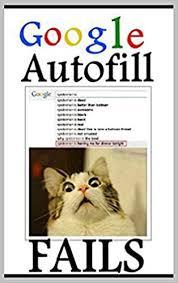 Autocorrect Meme - memes funny google autofill memes autocorrect fails funny memes
