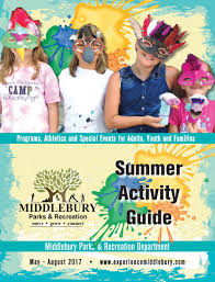 middlebury parks and rec summer activity guide by addisonpress issuu