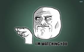 Meme Wallpaper - i m watching you meme walldevil