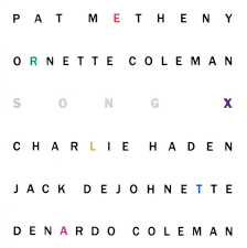 pat metheny pat metheny ornette coleman song x reviews