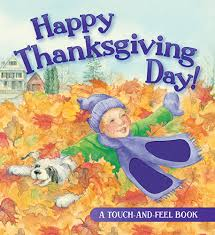 happy thanksgiving day touch and feel book lord