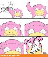 Slowpoke Meme - non average speed bro meme by tatsuya240 memedroid