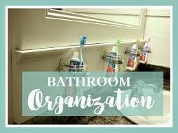 home bathroom organization tips walking on sunshine