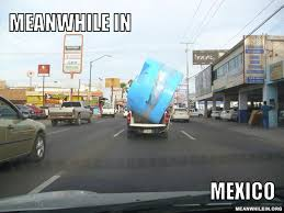 Funny Racist Mexican Memes - meanwhile in funny meme pictures meanwhile in