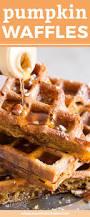 thanksgiving waffle recipe simple pumpkin waffles recipe pumpkins waffle iron and