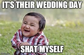 Wedding Day Meme - evil toddler meme imgflip