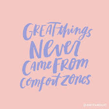 Life Begins When You Step Out Of Your Comfort Zone Best 25 Comfort Zone Ideas On Pinterest Comfort Quotes Quotes