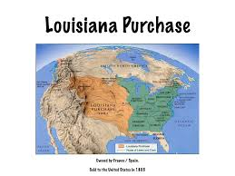 Map Of The Louisiana Purchase by The Louisiana Purchase U2013 Class Connect