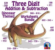 three digit addition and subtraction worksheet bundle dinosaurs