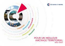 chambre de commerce seine et marne bilan de mandature 2011 2015 du président de la cci seine