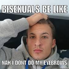 Bi Sexual Memes - bisexual problems memes memes pics 2018