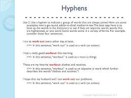 punctuation review hyphens angela gulick cas writing specialist