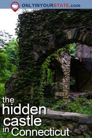 Connecticut travel photo album images 10 staggering photos of an abandoned castle hiding in connecticut jpg