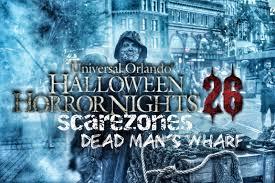 halloween horror nights map 2015 halloween horror nights 26 scare zones dead man u0027s wharf youtube