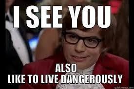 Austin Powers Memes - dangerously austin powers memes quickmeme