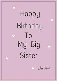 Happy Birthday Wishes To Big Happy Birthday To My Big Sister Birthday Pinterest Happy