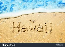 Hawaii travel writing images Hawaii written sand beach travel concept stock photo 203151076 jpg