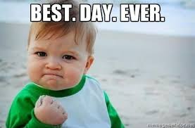 Best Ever Memes - image 751301 best day ever know your meme