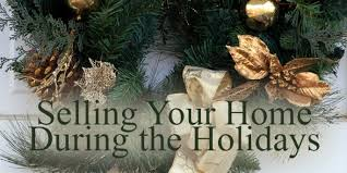 house for sale this holiday season how to sell effectively and in