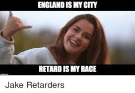England Memes - imgflip com england is mycty retard ismy race england meme on