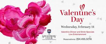 valentines specials specials menu dining the speedway club