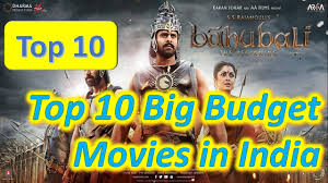 top 10 big budget movies in indian cinema tollywood
