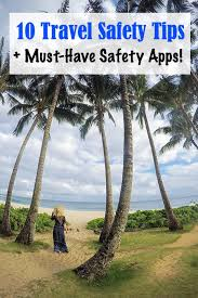 travel safety tips images 10 travel safety tips for first time travelers ordinary traveler jpg
