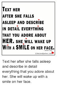Meme Phone Falling On Face - text her after she falls asleep and describe in detail everything