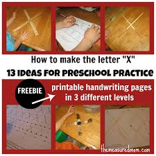 learning to write the letter x 13 ideas for preschool practice