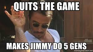 Chef Meme Generator - quits the game makes jimmy do 5 gens salty chef meme generator