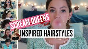 scream queens inspired hairstyles youtube