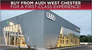 audi westchester audi chester audi dealership in chester pa 19382