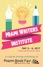 Miami Dade Wolfson Campus Map by 2017 Miami Writers Institute By Miami Book Fair Issuu