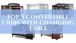 Best Convertible Baby Crib Baby S Place Best Cribs For Yor Baby