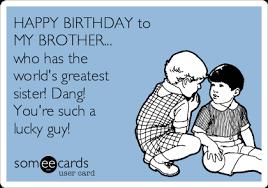 Birthday Brother Meme - cdn someecards com someecards usercards happy birt