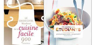 le grand livre marabout de la cuisine facile les meilleurs livres de cuisine pour débuter