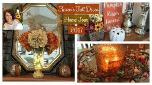 Home S Decor Karen U0027s Fall Decor Home Tour 2017 Fall Home U0026 Lifestyle Part 3