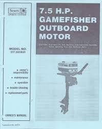 sears gamefisher 7 5 hp outboard motor service u0026 user manual ebay