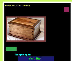 Wood Box Plans Free by Best 10 Wooden Box Plans Ideas On Pinterest Jewelry Box Plans