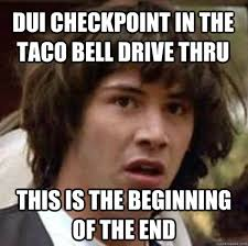 Dui Meme - dui checkpoint meme checkpoint best of the funny meme