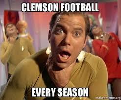 Clemson Memes - clemson football every season captain kirk choking make a meme