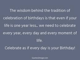 the wisdom the tradition of celebration birthday quotes