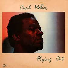 cecil mcbee cecil mcbee flying out vinyl lp album at discogs