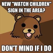 Quick Memes - pedobear watch children punny things pinterest pedobear