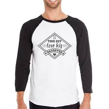 this guy love his daughter men graphic baseball tee for baby shower