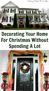 decorating your home for christmas without spending a lot tots