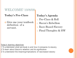 welcome 10 8 09 todays pre class give me your textbook definition